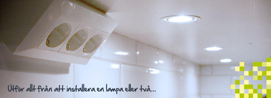 Utför allt från att installera en lampa eller två...